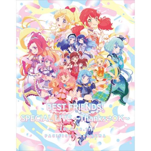 アイカツフレンズ!-BEST-FRIENDS!-スペシャルLIVE-~Thanks⇔OK~-LIVE-Blu-ray