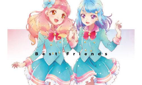 アイカツフレンズ! BEST FRIENDS! ベストアルバム『Best Friends』